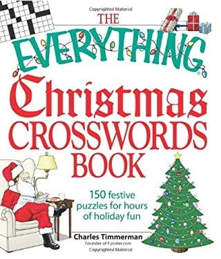 The Everything Christmas Crosswords Book: 150 Festive Puzzles for Holiday Fun 9781605500096