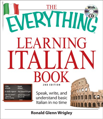 The Everything Learning Italian Book: Speak, Write, and Understand Basic Italian in No Time [With CD (Audio)] 9781605500928