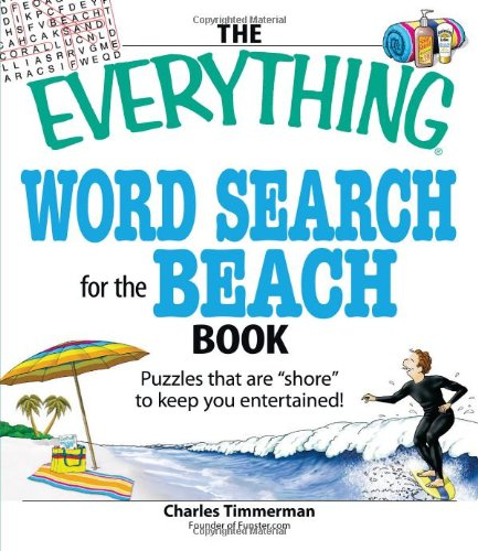 "The Everything Word Search for the Beach Book: Puzzles That Are ""Shore"" to Keep You Entertained!"