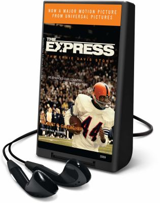The Express: The Ernie Davis Story [With Earbuds] 9781607756590
