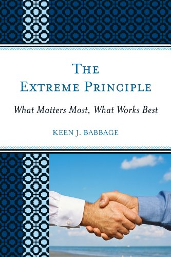 The Extreme Principle: What Matters Most, What Works Best 9781607098447