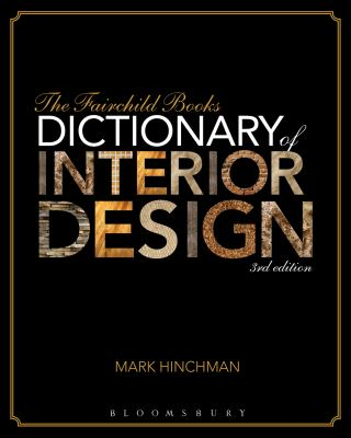 The Fairchild Books Dictionary of Interior Design 9781609015343