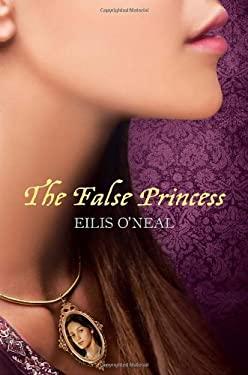 The False Princess 9781606840795