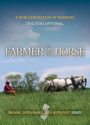 The Farmer and the Horse 9781603583749