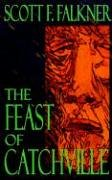 The Feast of Catchville 9781600760112