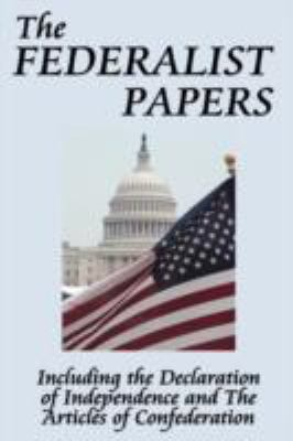 The Federalist Papers 9781604592665