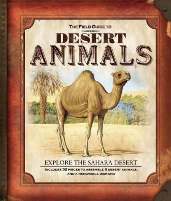 The Field Guide to Desert Animals 9781607103707
