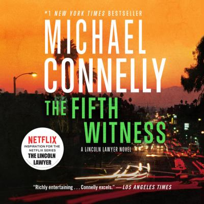The Fifth Witness: A Lincoln Lawyer Novel 9781600247224