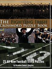 The Fighting Irish Crossword Puzzle Book: 25 All-New Football Trivia Puzzles 7394400