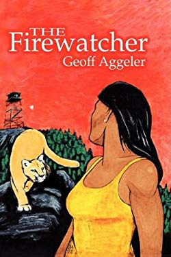 The Firewatcher 9781606936726