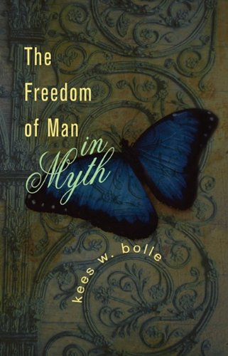 The Freedom of Man in Myth