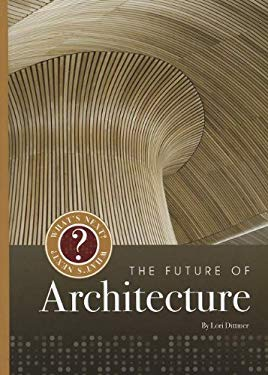 The Future of Architecture 9781608182206