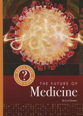The Future of Medicine 9781608182220