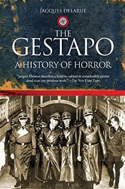Gestapo : A History of Horror