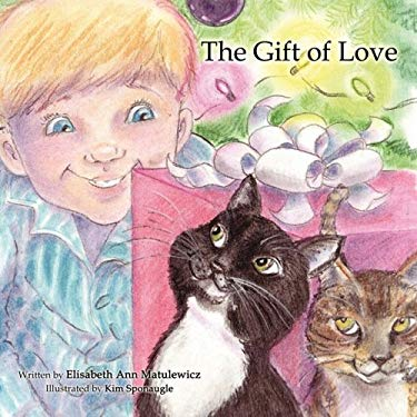 The Gift of Love 9781605940441