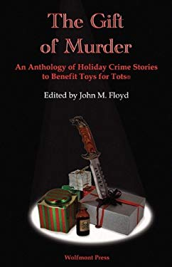 The Gift of Murder 9781603640107