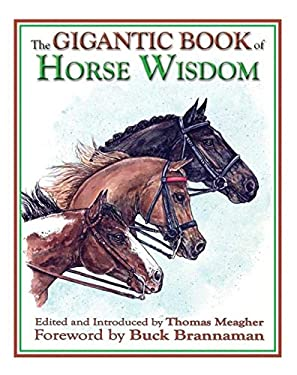 The Gigantic Book of Horse Wisdom 9781602390966