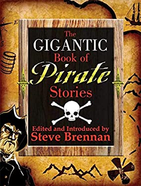 The Gigantic Book of Pirate Stories 9781602391567