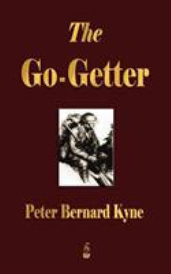 The Go-Getter: A Story That Tells You How to Be One 9781603862769
