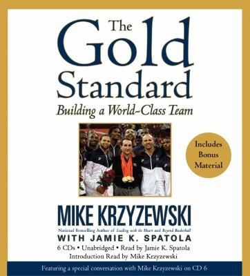 The Gold Standard: Building a World-Class Team 9781600246777