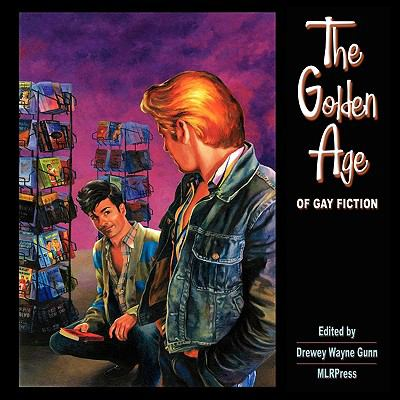 The Golden Age of Gay Fiction 9781608200481