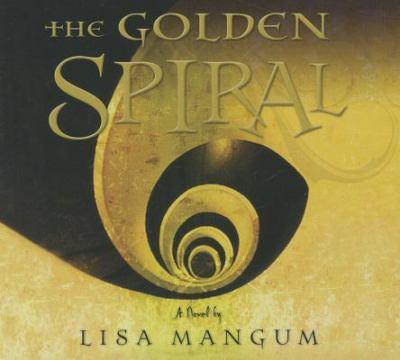 The Golden Spiral 9781609088286
