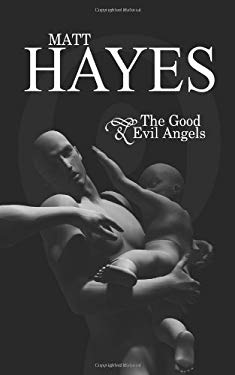 The Good and Evil Angels 9781602642768