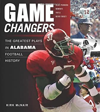 The Greatest Plays in Alabama Football History 9781600782602