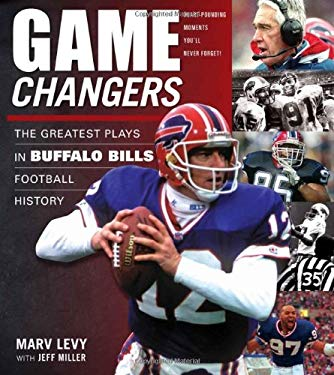 The Greatest Plays in Buffalo Bills Football History 9781600782756
