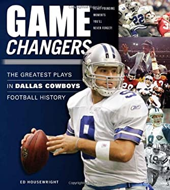 The Greatest Plays in Dallas Cowboys Football History 9781600782206