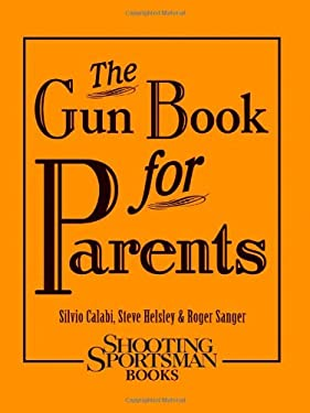 The Gun Book for Parents 9781608932016