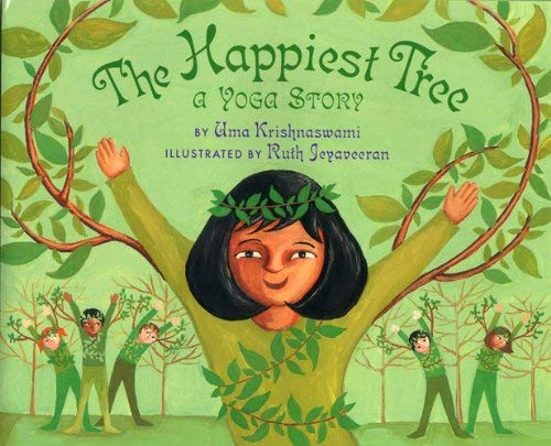 The Happiest Tree: A Yoga Story 9781600603600