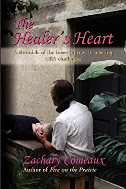 The Healer's Heart 9781601456144