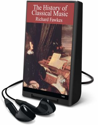 The History of Classical Music [With Headphones] 9781602525610