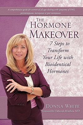 The Hormone Makeover 9781609571085