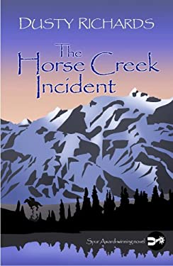 The Horse Creek Incident 9781602850392