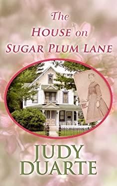 The House on Sugar Plum Lane 9781602857445