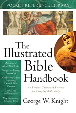 The Illustrated Bible Handbook 9781602601154