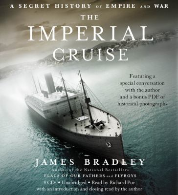 The Imperial Cruise: A Secret History of Empire and War 9781600243950
