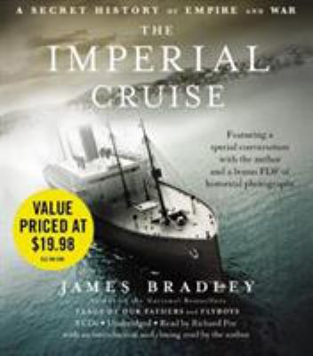 The Imperial Cruise: A Secret History of Empire and War 9781607886709