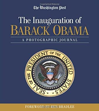 The Inauguration of Barack Obama: A Photographic Journal 9781600782848