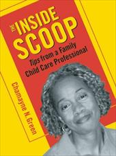 The Inside Scoop: Tips from a Family Child Care Professional