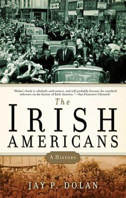 The Irish Americans: A History 9781608190102