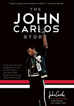 The John Carlos Story 9781608462247