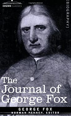 The Journal of George Fox 9781602064324