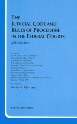 The Judicial Code and Rules of Procedure in the Federal Courts 9781609301309