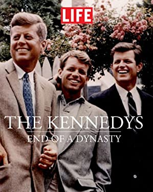 The Kennedys: End of a Dynasty 9781603201322