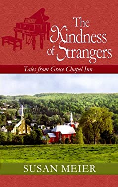The Kindness of Strangers 9781602853904
