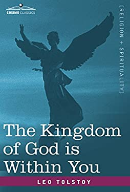 The Kingdom of God Is Within You 9781602067462