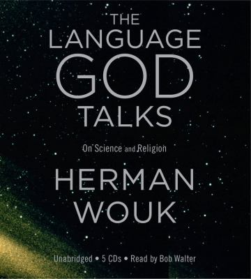 The Language God Talks: On Science and Religion 9781607881810